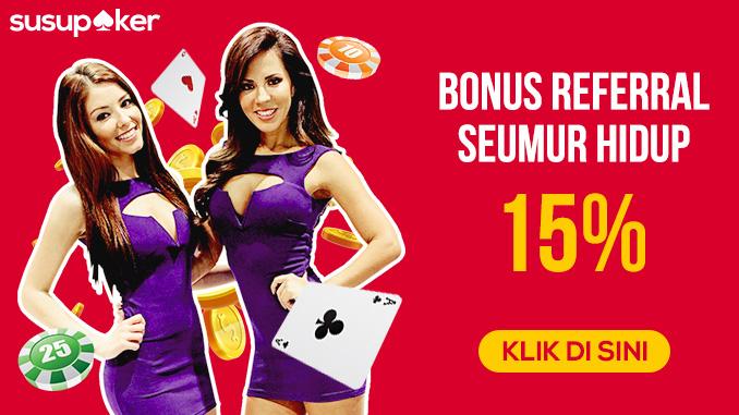 Judi Poker Online Sambil Nikmati Bonus Seumur Hidup